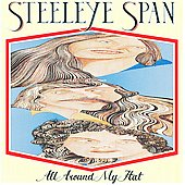 Steeleye Span: All Around My Hat