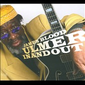 James Blood Ulmer: In and Out *