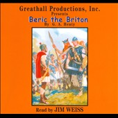 Jim Weiss: Beric the Briton *