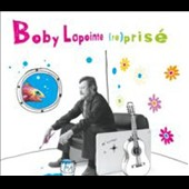 Various Artists: Boby Lapointe: (Re)prisé