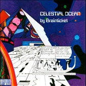 Brainticket: Celestial Ocean