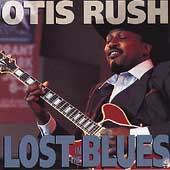 Otis Rush: Lost in the Blues