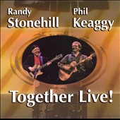 Phil Keaggy/Randy Stonehill: Together Live!