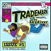 Trademark Da Skydiver: Super Villain: Issue #1 [PA]