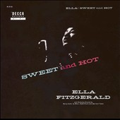Ella Fitzgerald: Sweet and Hot
