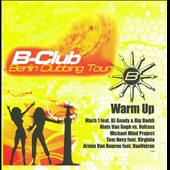 Various Artists: B-Club: Berlin Clubbing Tour