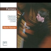 Fantasy: Beethoven, Schumann, Chopin