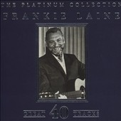 Frankie Laine: Platinum Collection [Start]