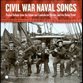 Dan Milner: Civil War Navy Songs *