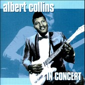 Albert Collins/Robert Cray: In Concert