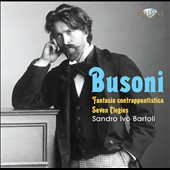 Busoni: Fantasia Contrappuntistica; Seven Elegies / Sandro Ivo Bartoli, piano
