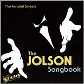 The Minstrel Singers: The Jolson Songbook