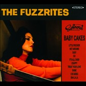 The Fuzzrites: Baby Cakes [Digipak]