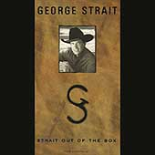 George Strait: Strait Out of the Box [Box]