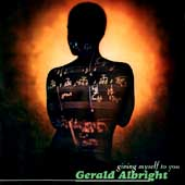 Gerald Albright: Giving Myself to You