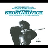 Cello Heroics II: Shostakovich Cello Concerto / [Includes Sheet Music] / Gavriel Lipkind, cello
