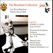 The Beecham Collection - Gretry: Z&eacute;mire Et Azor