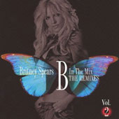 Britney Spears: B in the Mix the Remixes 2 [Bonus Track]