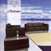 The Sunset Lounge Orchestra: The Madonna Cool Down Experience, Pt. 2 *