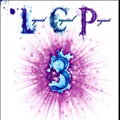 Liquid Crystal Project: Liquid Crystal Project, Vol. 3 [PA]
