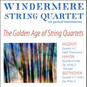 The Golden Age of String Quartets - Mozart & Beethoven / Windermere Quartet