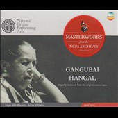 Gangubai Hangal/Shesh Giri Hangal/Sultan Khan: From the NCPA Archives: Gangubai Hangal