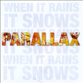 Parallax: When It Rains...It Snows