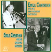 Emile Christian: Emile Christian & His New Orleans Jazz Band