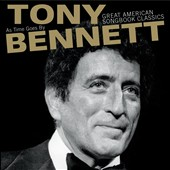 Tony Bennett (Vocals): As Time Goes By: Great American Songbook Classics