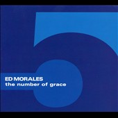 Ed Morales: The Number of Grace [Digipak]