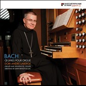 Bach: Oeuvres pour Orgue