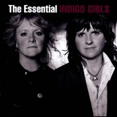 Indigo Girls: The  Essential Indigo Girls