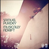 Samuel Purdey: Musically Adrift *