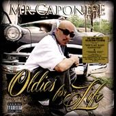 Mr. Capone-E: Oldies for Life [PA] *