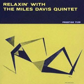 Miles Davis/Miles Davis Quintet: Relaxin with the Miles Davis Quintet [Limited Edition]