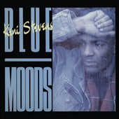 Keni Stevens: Blue Moods [Bonus Tracks] [Remastered] *
