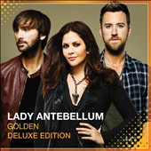 Lady Antebellum: Golden [Deluxe Edition]