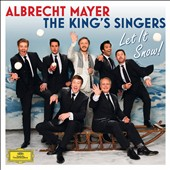 Albrecht Mayer/King's Singers: Let It Snow!