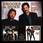 Brooks & Dunn: Brand New Man & Hard Workin' Man *