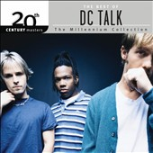 dc Talk: 20th Century Masters - The Millennium Collection: The Best of dc Talk *