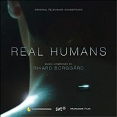 Real Humans [Original Television Soundtrack]