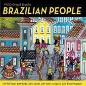 Phil DeGreg & Brasilia: Brazilian People [Digipak]