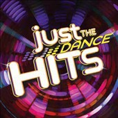 Various Artists: Just the Dance Hits