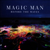 Magic Man: Before the Waves *