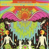 The Flaming Lips: With a Little Help from My Fwends [PA]