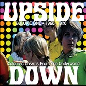 Various Artists: Upside Down, Vol. 1: 1966-1970: Coloured Dreams From the Underworld