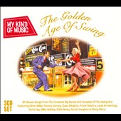 Various Artists: My Kind of Music: The Golden Age of Swing