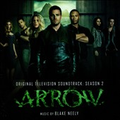 Blake Neely: Arrow [Season 2 Soundtrack]