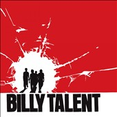 Billy Talent: Billy Talent [10th Anniversary Edition]