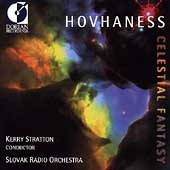 Hovanhess: Celestial Fantasy, etc / Stratton, Slovak Radio